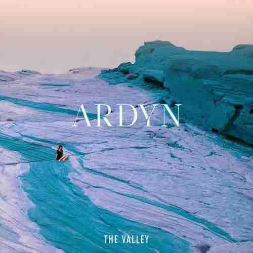 Ardyn – The Valley   Alternative