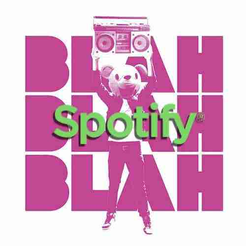 Blah Blah Blah Playlists on SPOTIFY – House, Techno, 80's, Electro, Chill, French Touch…