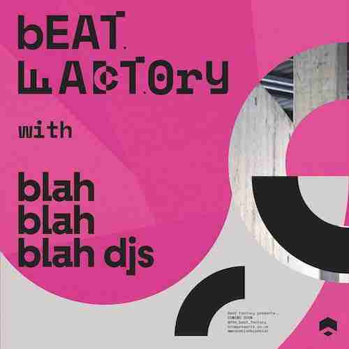 Beat Factory presents Blah Blah Blah Mixtape