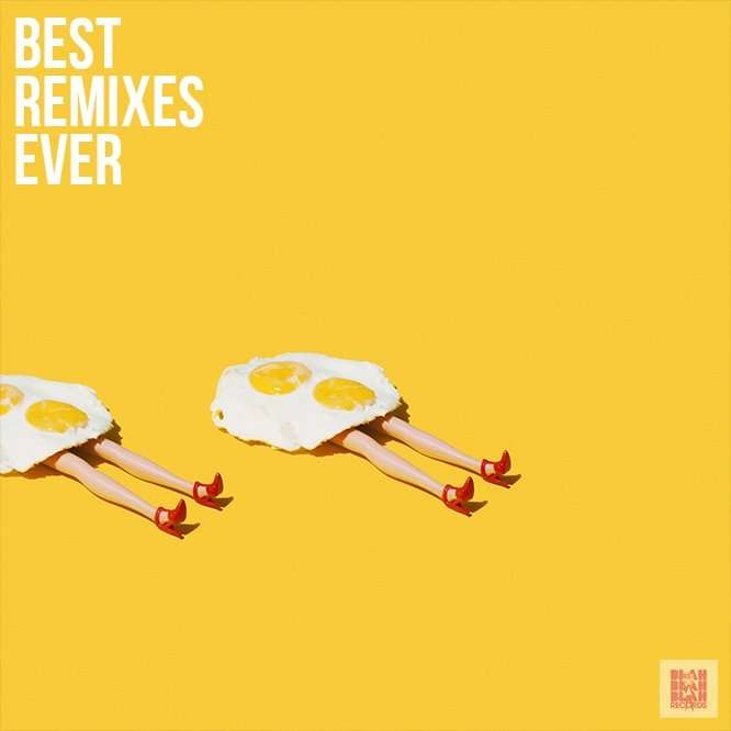 Best Remixes Ever - Best Remix Ever