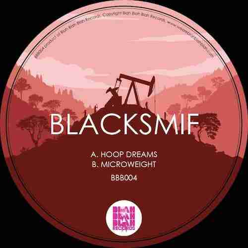 Blacksmif – Hoop Dreams / Microweight (Out Today) + Free Track