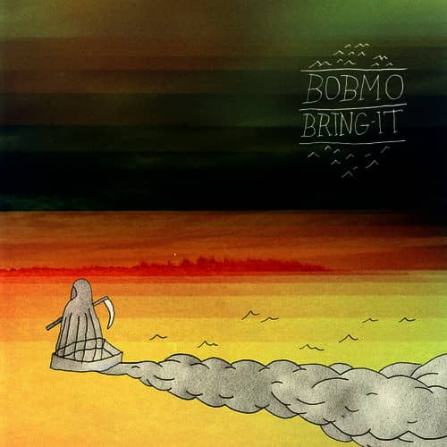Bobmo – Bring It EP