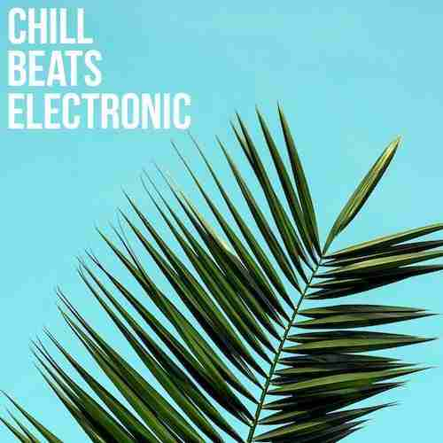 Chill Music - Chillout Playlist