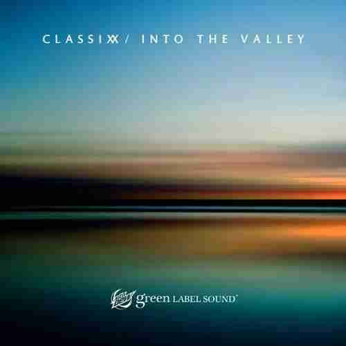 Classix Into The Valley