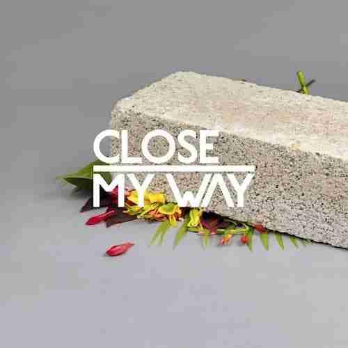 Dusky + Midland remix Close – My Way feat. Joe Dukie