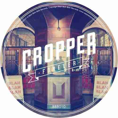 Cropper - Forever - Vocal House Classic
