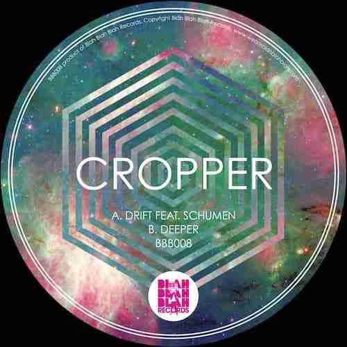 Cropper - Drift / Deeper (BBB008)