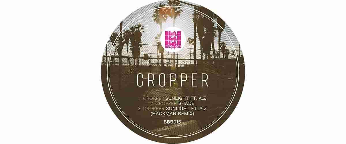 Cropper – Sunlight EP [BBB015]