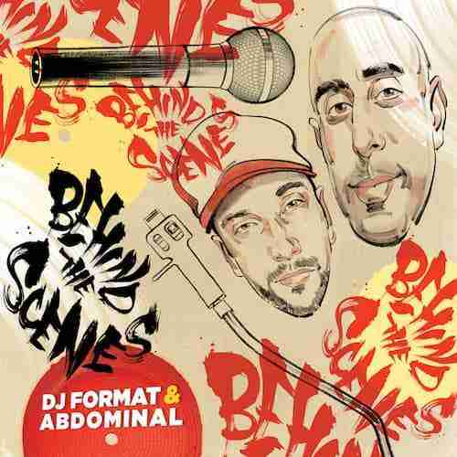 [ Hip-Hop ] DJ Format & Abdominal - Behind The Scenes