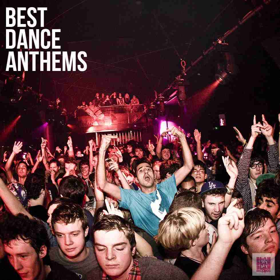 Best Dance Anthems Ever - Spotify Playlist