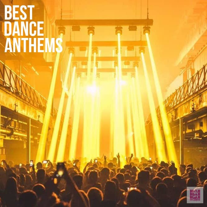 Best Dance Anthems Ever - Spotify Playlist
