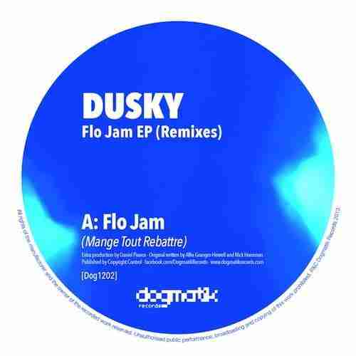 Dusky-Flo-Jam-Remixes