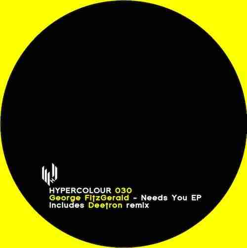 George Fitzgerald – Needs You EP (Hypercolour)