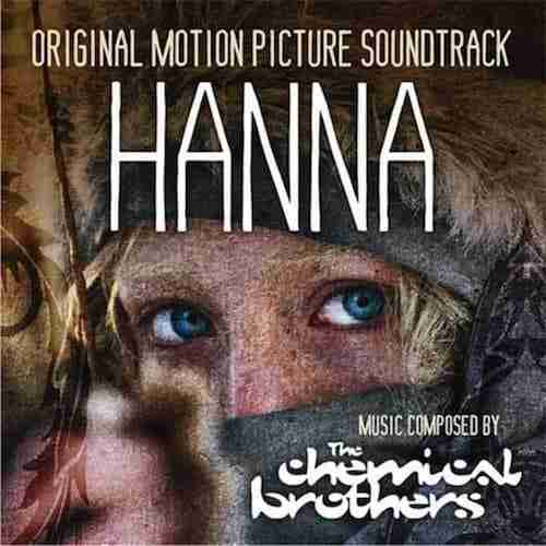 Hanna – Music by The Chemical Brothers