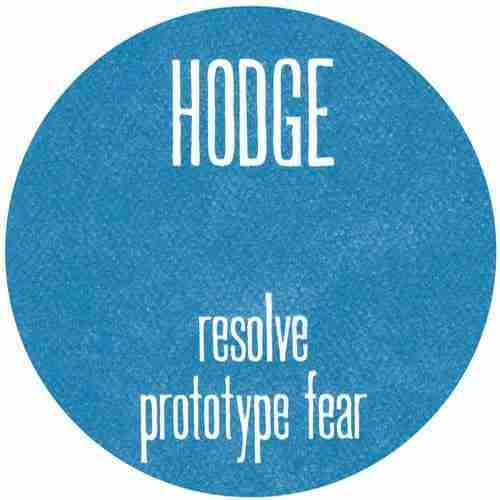 Hodge – Resolve / Prototype Fear PREVIEW (Punch Drunk Records)