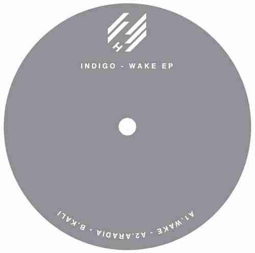 Indigo – Wake EP (Hype Ltd) Single Review