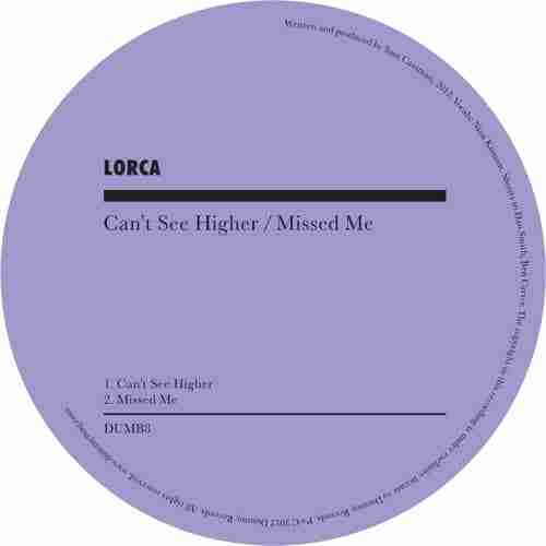 Lorca – Cant See Higher / Missed Me (Single Review)