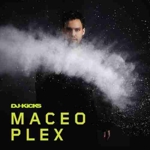 Maceo Plex – DJ-Kicks (Album Review)