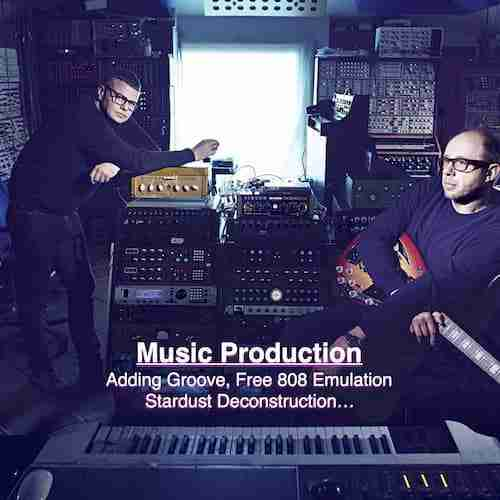 Music Production – Groove tutorial, 808 Emulation, Stardust Deconstruction