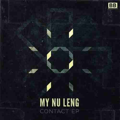 My Nu Leng – Contact EP (Black Butter Recordings) Preview