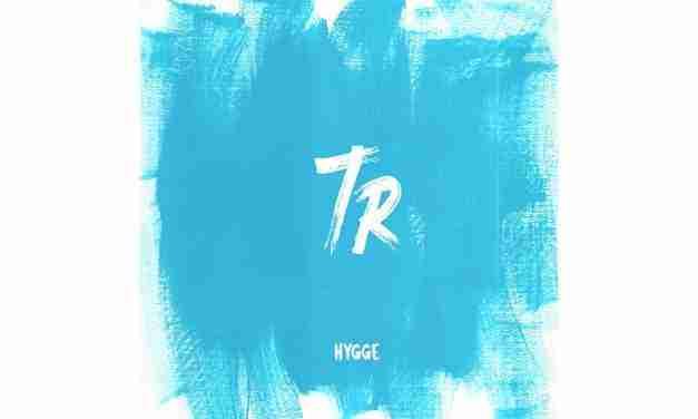 TR – Hygge EP + WDDS Remix [BBB016]