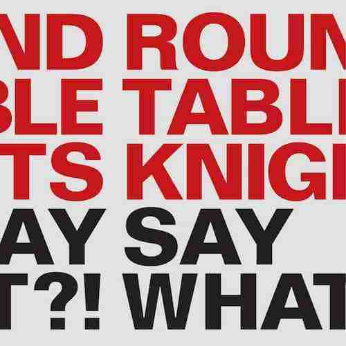 Round Table Knights – Say What?! Album Sampler