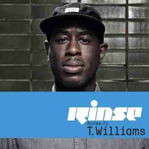 T. Williams Rinse 21 Mix (Out Now)