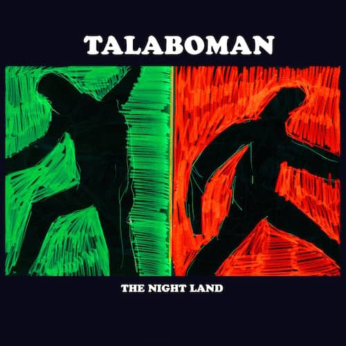 John Talabot & Axel Boman announce Talaboman – The Night Land LP