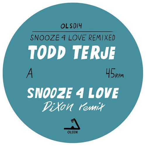 Todd Terje 'Snooze 4 Love' (Dixon Remix) | New Music