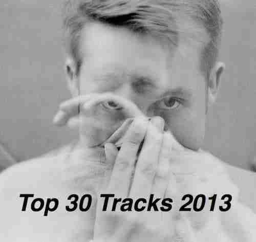 Blah Blah Blah – Top 30 Tracks 2013