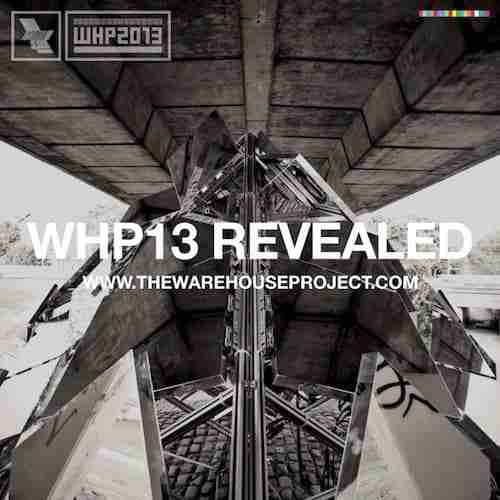 Warehouse Project 2013 – Line Ups Revealed