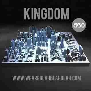 WeAreBlahBlahBlah EP30 – Mixed Kingdom