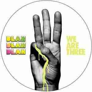 Blah Blah Blah DJs – WeAre3 (Mixtape)
