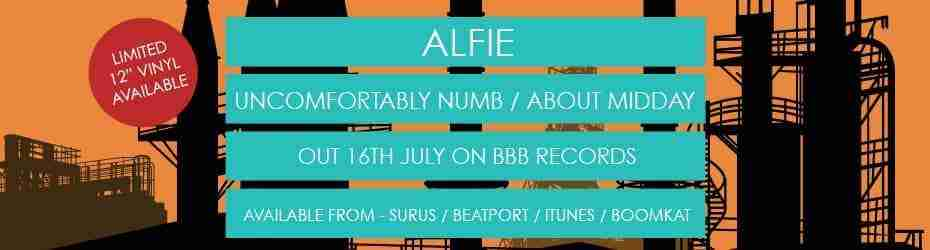 Alfie - Uncomfortably Numb / About Midday (BBB005)