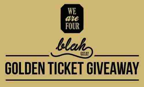 Blah Blah Blah WeAre4 – Golden Ticket (Give Away)