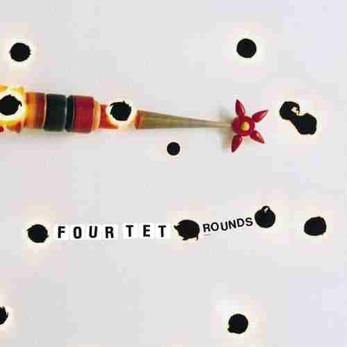 four-tet-rounds