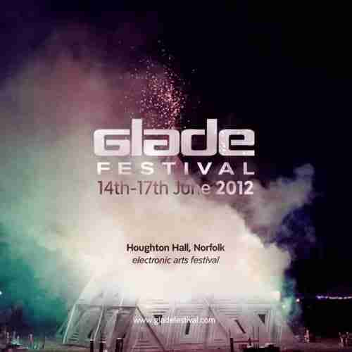 Glade Festival 2012 – Full Line Up