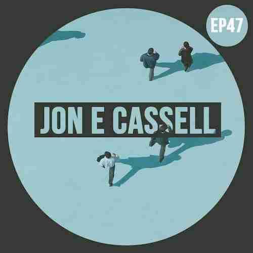WeAreBlahBlahBlah EP47 – Mixed Jon E Cassell [Blah Blah Blah]