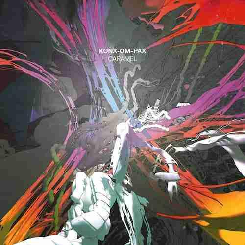 Konx-Om-Pax 'Caramel' Planet Mu | New Music