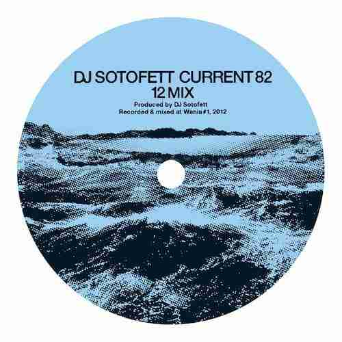 DJ Sotofett – Current 82 (12 Mix) | New Music