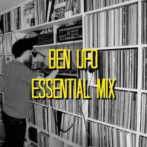 Ben UFO – Essential Mix (October 2013)