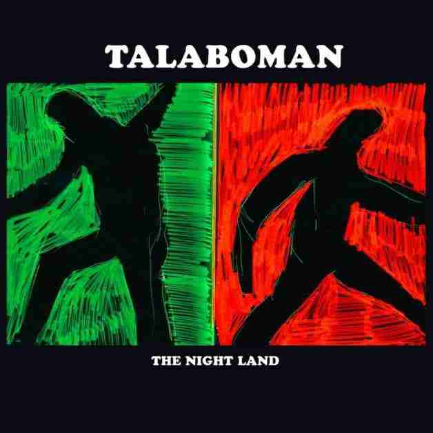 Talaboman - The Nightland [House Music]