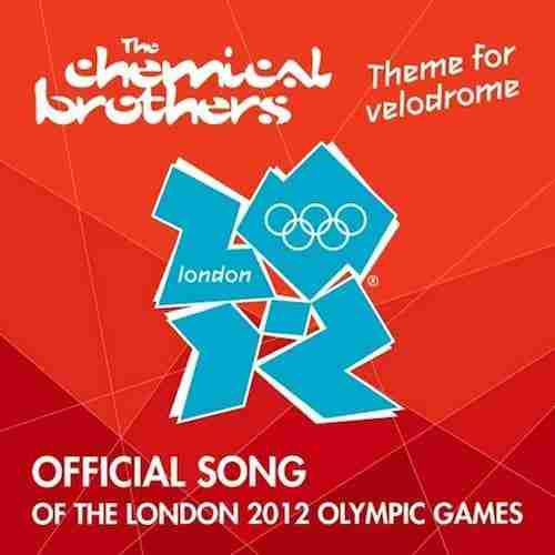 The Chemical Brothers – Theme For Velodrome (Olympics 2012)
